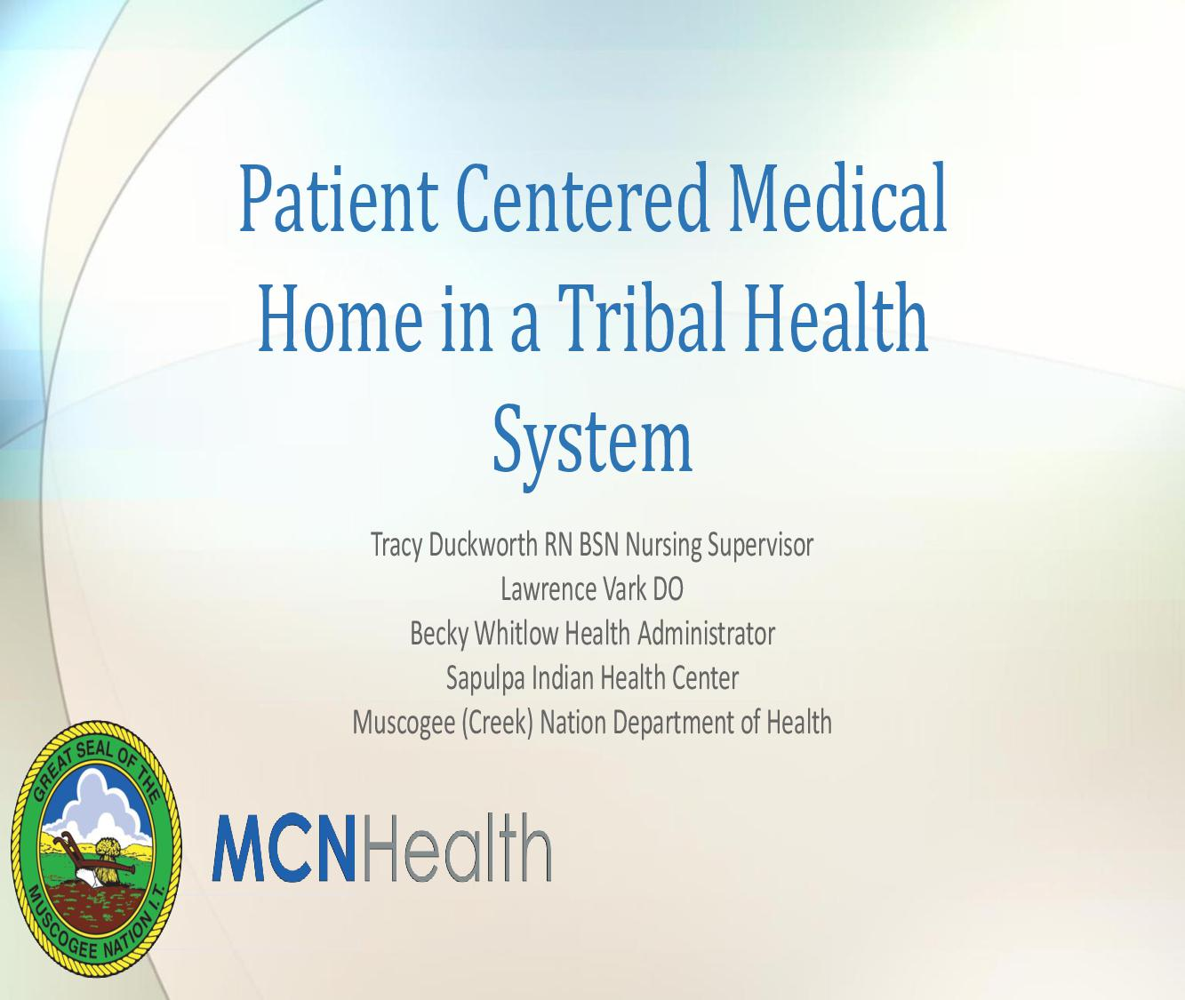 Creating a Patient Centered Medical Home in a